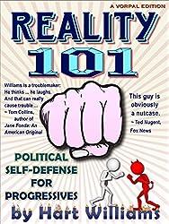 Reality 101 — Political Self Defense for Progressives