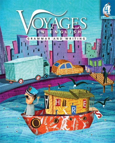 Voyages in English Grade 4 Student Edition: Grammar and Writing (Voyages in English 2011)