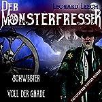 Schwester voll der Gnade (Leonard Leech - Der Monsterfresser 4) | Georg Bruckmann