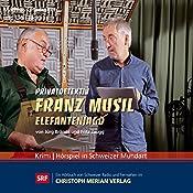 Elefantenjagd (Privatdetektiv Franz Musil 5) | Jürg Brändli, Fritz Zaugg