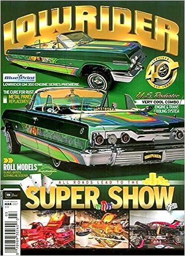 LOWRIDER Magazine March VEGAS Super Show Impala Drop Top GM - Lowrider magazine car show