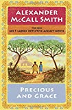 Precious and Grace: No. 1 Ladies' Detective Agency (17) (No. 1 Ladies' Detective Agency Series)