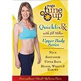 Yoga Tune Up: QuickFix Rx - Upper Body Series