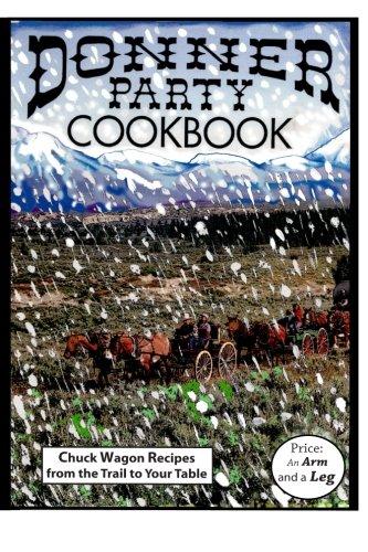 Donner Party Cookbook by Paul Marasa, Nancy Marasa