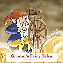 Grimm's Fairy Tales Audiobook by Wilhelm Grimm, Jacob Grimm Narrated by Nicki White