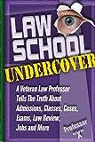 """Law School Undercover, Professor """"X"""", 1888960159"""