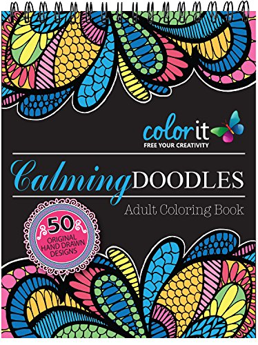 Calming Doodles Adult Coloring Book - Features 50 Original Hand Drawn Anti-Stress Zentangle Designs Printed on Artist Quality Paper with Hardback ... Pages, and Bonus Blotter by ColorIt