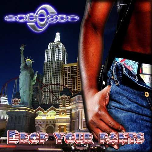 (Drop Your Pants (Rodeo Radio Drive))
