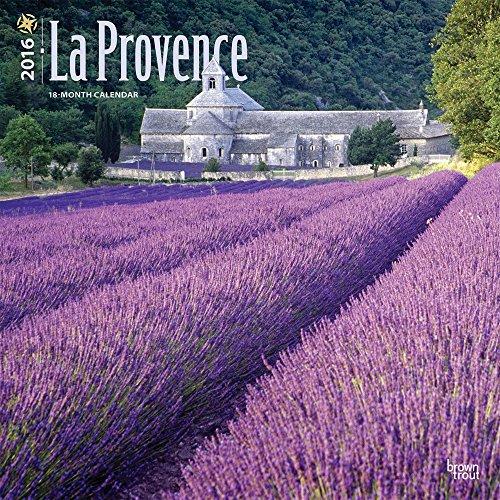 La Provence 2016 Wall Calendar