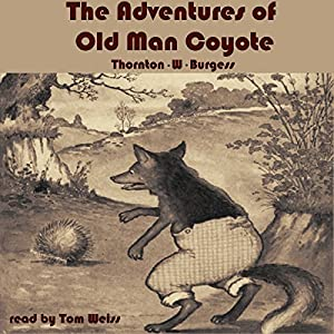 The Adventures of Old Man Coyote Audiobook
