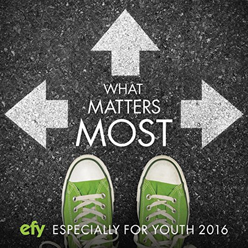 Efy 2016 What Matters Most (Es...
