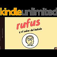 Rufus y el sabor del ladrido