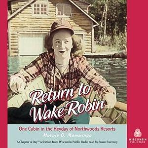 Return to Wake Robin Audiobook