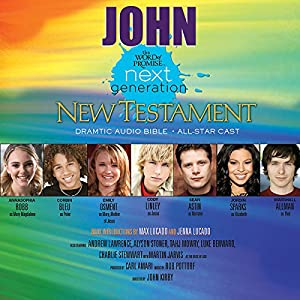 (27) John, The Word of Promise Next Generation Audio Bible Audiobook