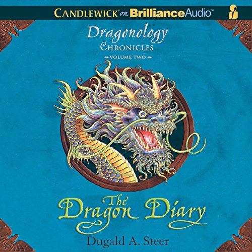 The Dragon Diary: The Dragonology Chronicles, Volume 2