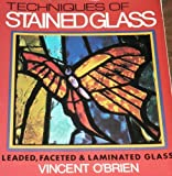 Techniques of Stained Glass, Vincent O'Brien, 0442274874