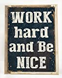 Cheap Work Hard and Be Nice Metal Sign Framed on Rustic Wood, Positive Quote