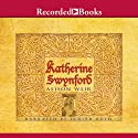 Katherine Swynford Audiobook by Alison Weir Narrated by Judith Boyd