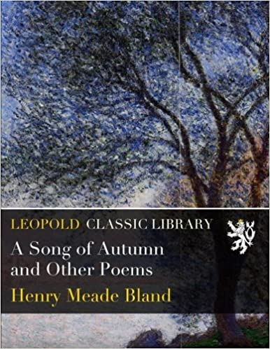 A Song of Autumn and Other Poems
