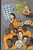 Prison Sucks!, Desiderius Erasmus, 1463747608