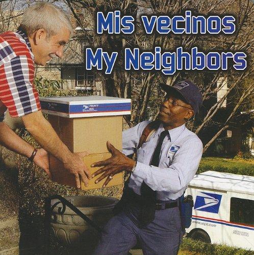 Mis Vecinos / My Neighbors (Spanish and English Edition) PDF