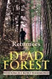 Returnees of the Dead Forest, Wisdom Eli Kojo Hammond, 1483657671