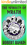 The Sprouts of Wrath (The Brentford Trilogy Book 4)