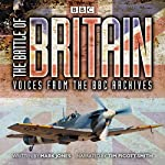 The Battle of Britain: From the BBC Archives | Mark Jones