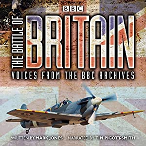 The Battle of Britain: From the BBC Archives Radio/TV
