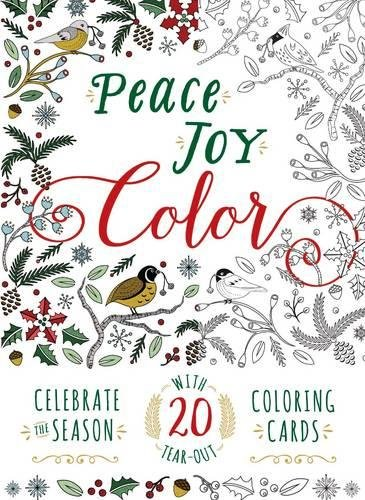 Peace Joy Color: Celebrate the Season with 20 TearOut Coloring Cards