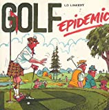 Golf Epidemic, Lo Linkert, 0929097025