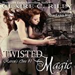 Twisted Magic: Raven's Cove, Book 1 | Claire C. Riley