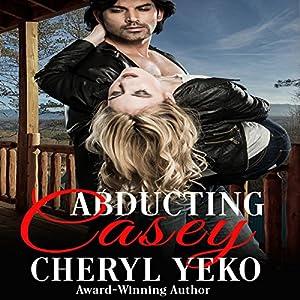 Abducting Casey Audiobook
