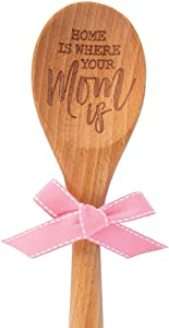 Brownlow Gifts Etched Sentiment Wooden Spoon, 12.5-Inch, Home Is Where Your Mom Is