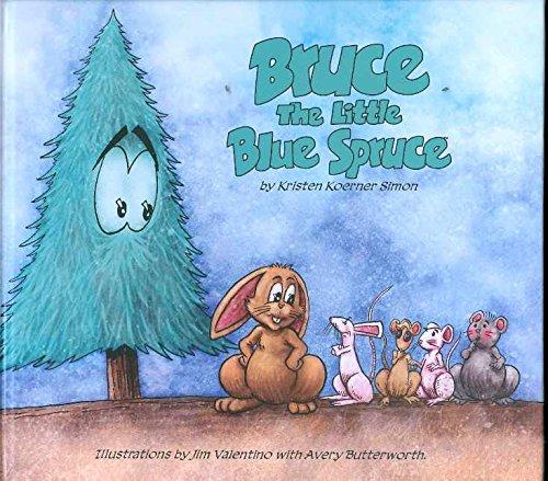 Download Bruce: The Little Blue Spruce PDF