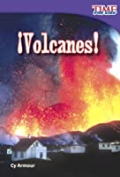 Volcanes / Volcanoes! (Time For Kids Nonfiction