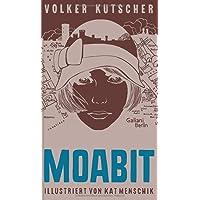 Volker Kutscher: Moabit (Illustrierte Lieblingsbücher, Band 4)