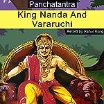 King Nanda and Vararuchi | Rahul Garg