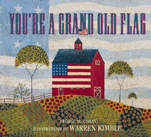 Warren Kimble Picture - You're a Grand Old Flag