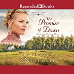 The Promise of Dawn | Lauraine Snelling