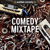 Audible Comedy Mixtape