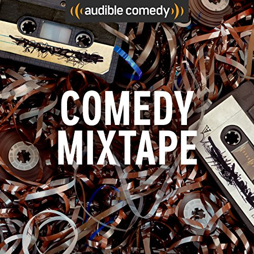 Audible Comedy Mixtape