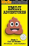 Emoji Adventures Volume 3: Call of Doodie