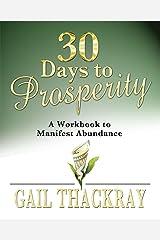 30 Days to Prosperity: A Workbook to Manifest Abundance Kindle Edition