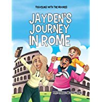 Traveling with the Moores: Jayden's Journey in Rome