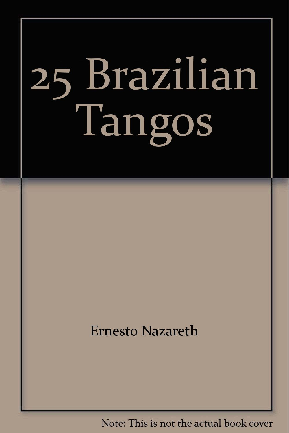 25 Brazilian Tangos PDF ePub ebook