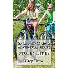 Stolen Bikes: Sara and Margo Adventure Series