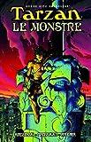 img - for Tarzan: Le Monstre book / textbook / text book