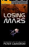 Losing Mars (English Edition)