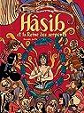 Un conte des mille et une nuits, tome 2 : Hâsib et la Reine des serpents par B.